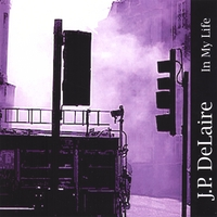 J.P. DeLaire  – In my Life