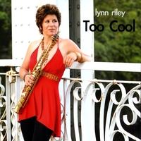 Lynn Riley – Too Cool