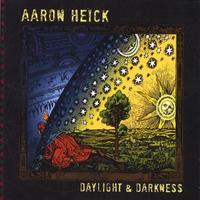 Aaron Heick – Daylight & Darkness