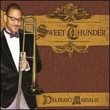 Delfeayo Marsalis – Sweet Thunder