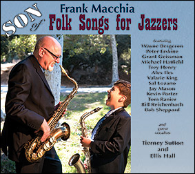 Frank Macchia – Son of Folk Songs for Jazzers