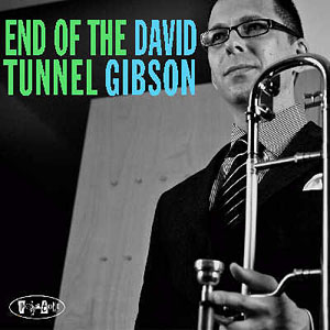 David Gibson – End of the Tunnel