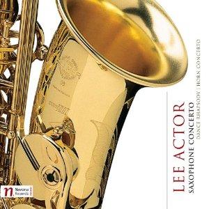 Lee Actor – Saxophone Concerto
