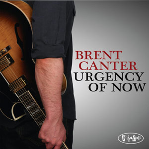 Brent Canter – Urgency Of Now