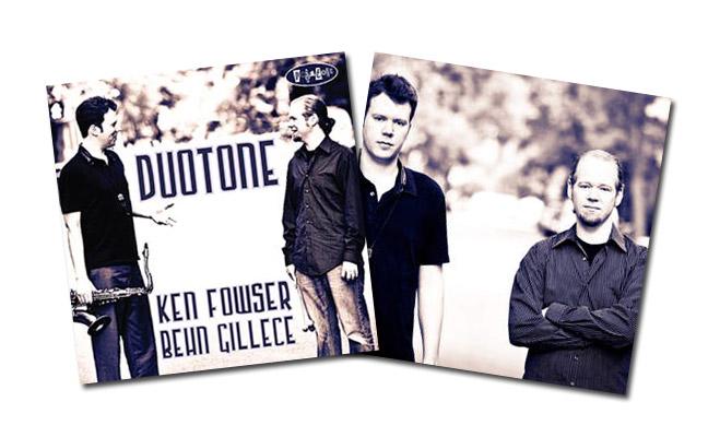 Ken Fowser/Behn Gillece – Duotone