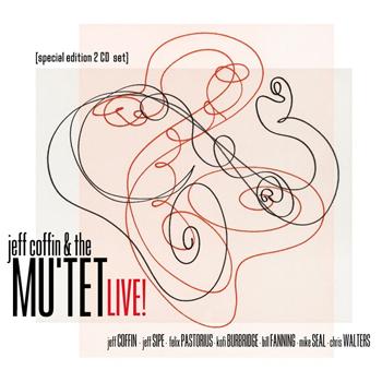 Jeff Coffin & The Mu'tet LIVE!
