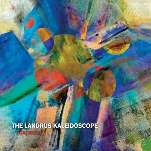 The Landrus Kaleidoscope – Capsule