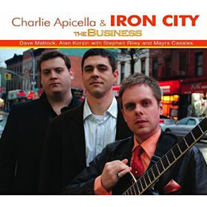 Charlie Apicella & Iron City – The Business
