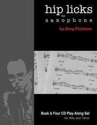 Greg Fishman - Hip Licks