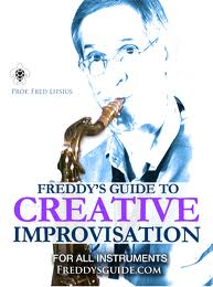 Fred Lipsius – Freddy's Guide to Creative Improvisation
