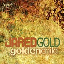 Jared Gold – Golden Child