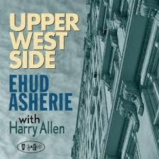 Ehud Asherie with Harry Allen – Upper West Side