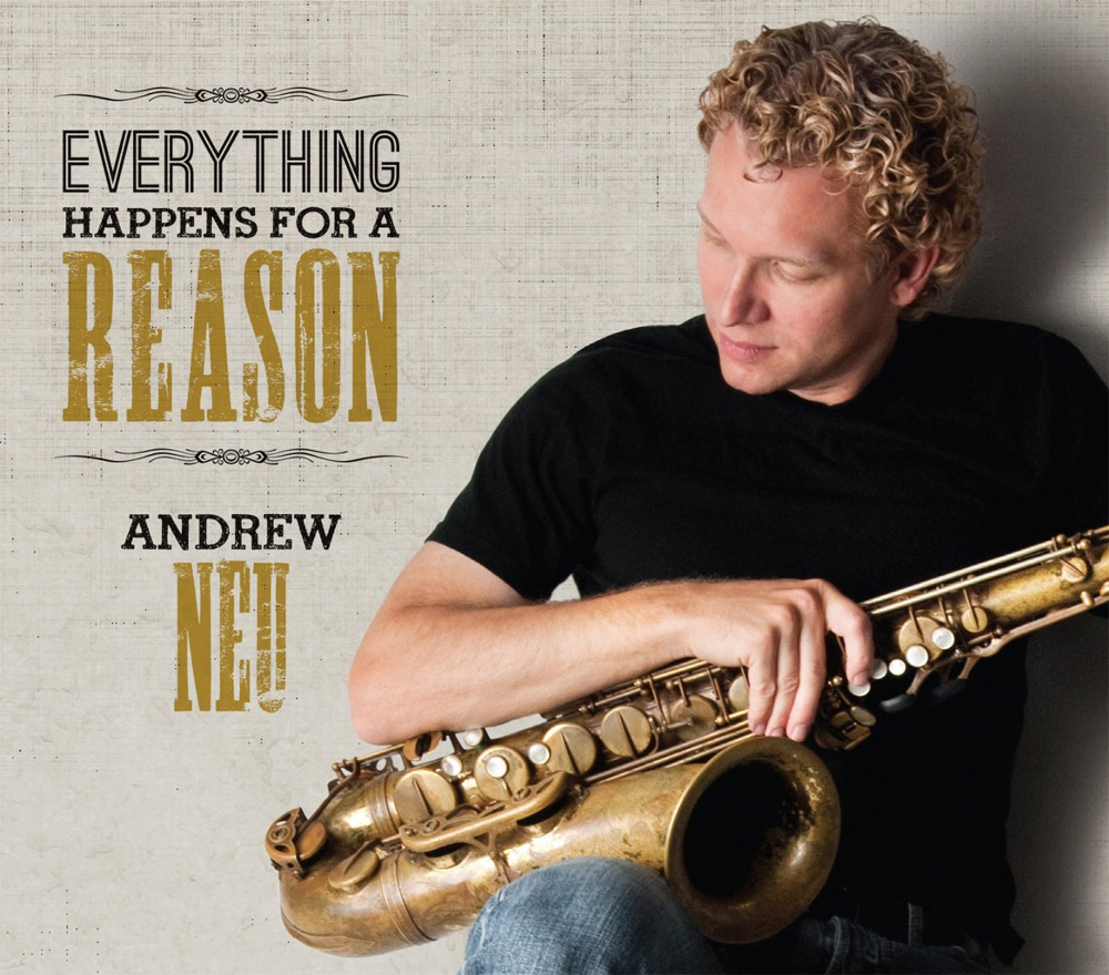Everything Happens For A Reason – Andrew Neu
